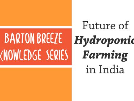 Future of Hydroponic Farming in India