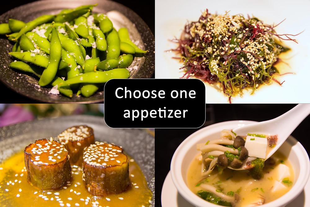 Choose one appetizer: Edamame (soybeans), Wakame Salad (Kelp Seaweed), Eggplant Miso, or Miso Soup. Đậu tương, Súp Miso, Cà tím Miso, Xá lách rong biển tươi