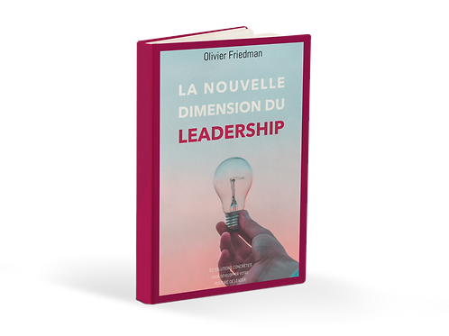 La Nouvelle Dimension du Leadership