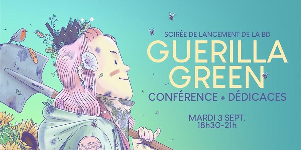 Lancement du livre Guerilla Green + Conférences