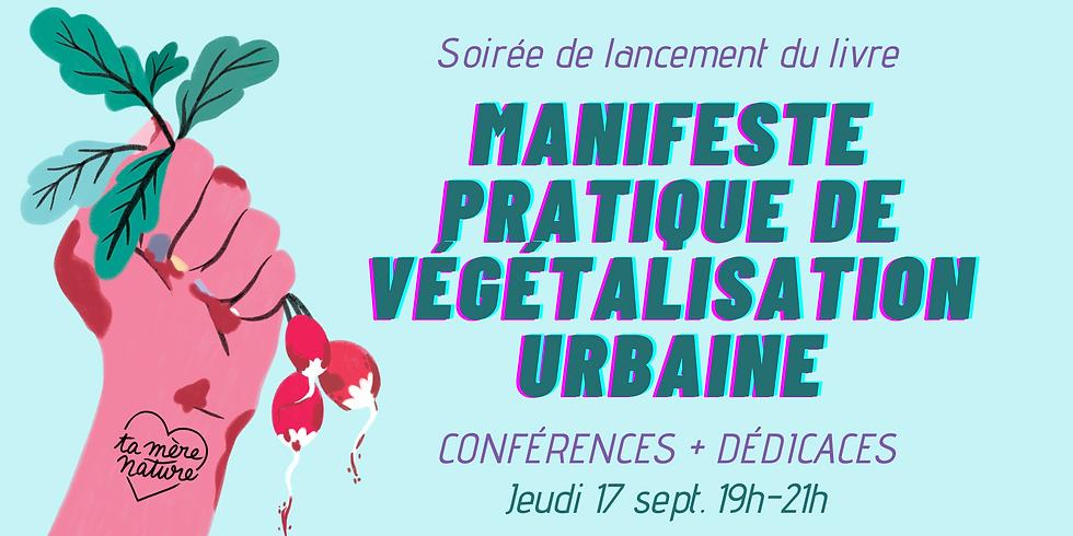 """Sortie du livre """"Manifeste pratique de Végétalisation Urbaine"""""""