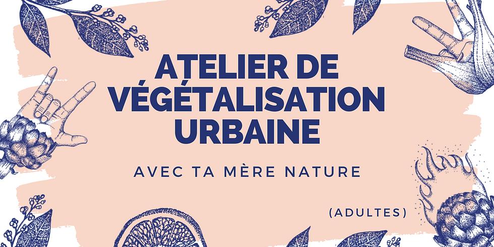 Atelier de végétalisation urbaine dans la Serre (1)