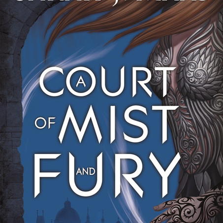 Book Review: A Court of Mist and Fury, Book 2 of the A Court of Thorns and Roses Series