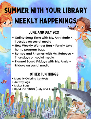 Summer with Your Library Weekly Happenin