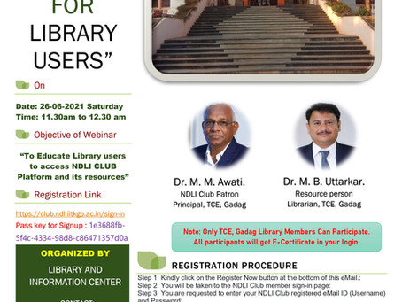 """Webinar """"NDLI CLUB FOR LIBRARY USERS"""" on 26-06-2021 @11.30 am to 12.30 pm by Library Department"""