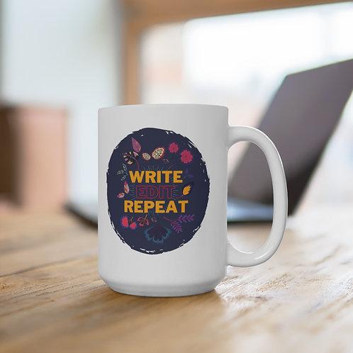Write Edit Repeat Mug 11oz & 15 oz
