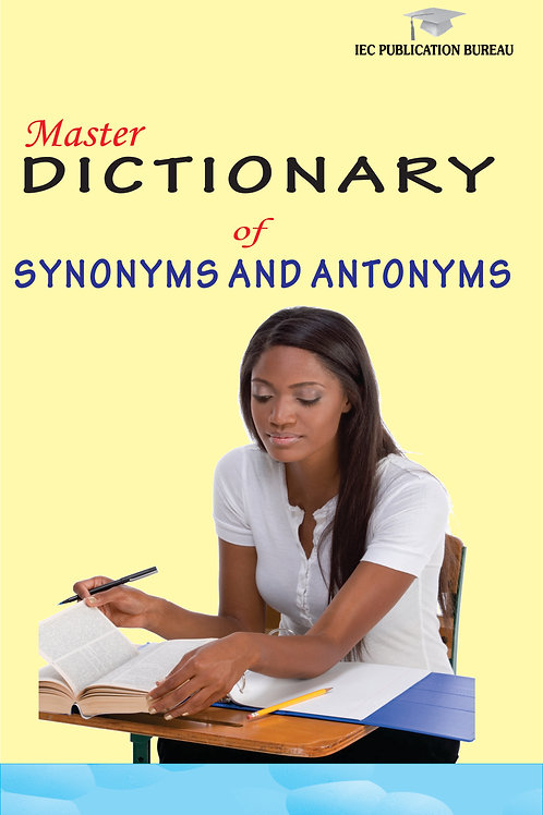 Master Dictionary of Synonyms and Antonyms