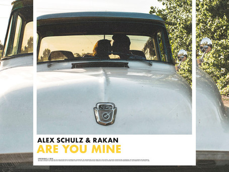 Alex Schulz & Rakan - Are You Mine