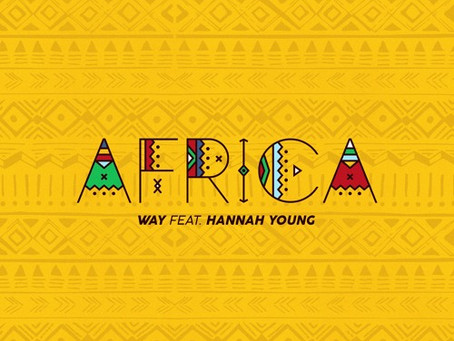 Way - Africa (ft. Hannah Young)