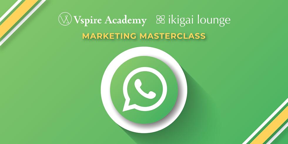 WhatsApp Marketing Professional Certification Masterclass