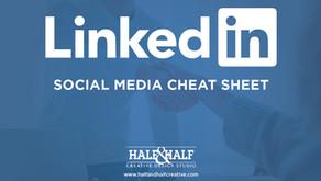 LinkedIn | Social Media Cheat Sheet