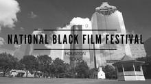 National Black Film Festival Comes to Houston Texas April 5-9 2017