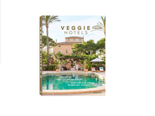 VEGGIE HOTELS The Joy of Vegetarian Vacations