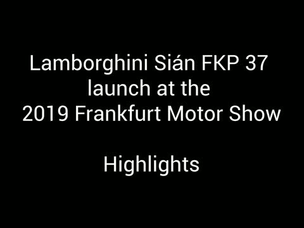 Lamborghini - Launch of the phenomenal Lamborghini Sian