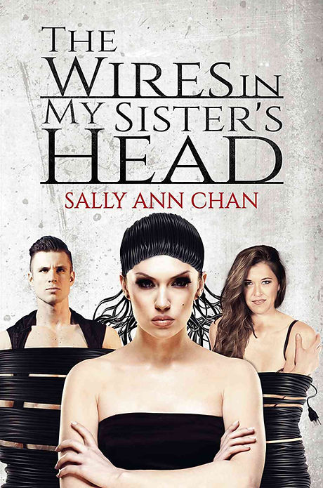 The Wires In my sister's head-Sally Ann