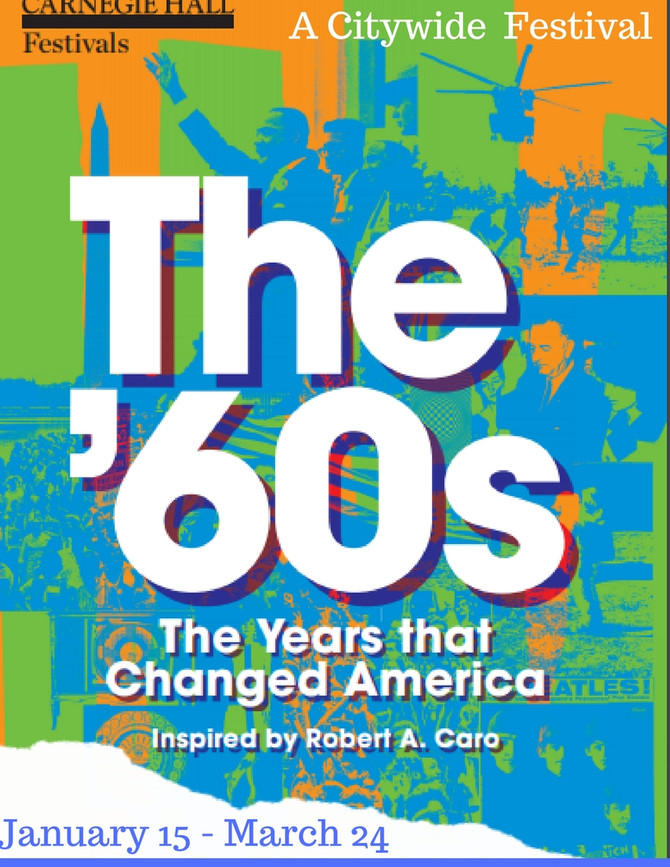 The '60s: The Years that Changed America | Carnegie Hall Events
