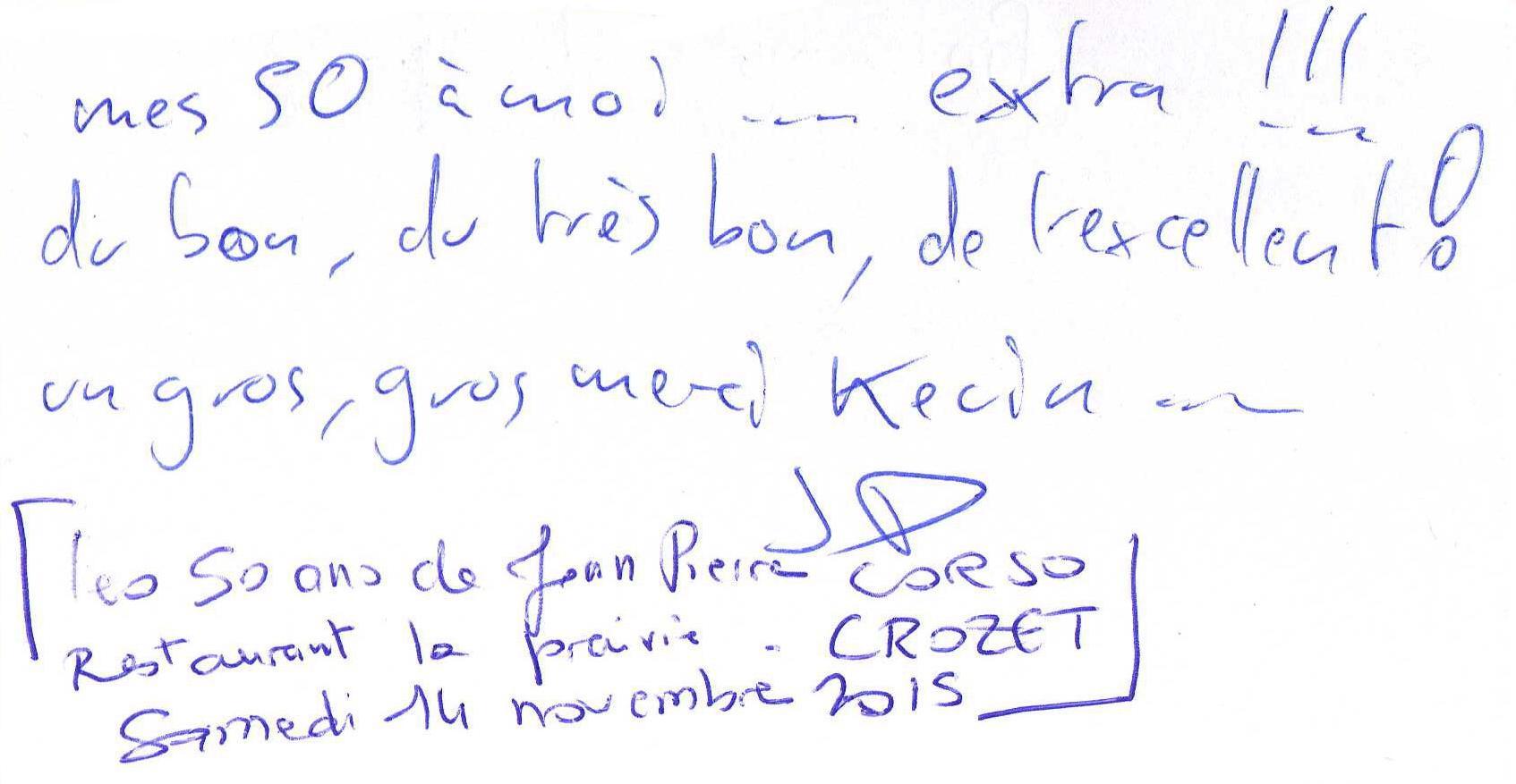 Les 50 ans de Jean Pierre CORSO au Restaurant LA PRAIRIE de CROZET Samedi 14 Novembre 2015