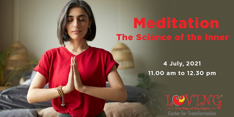 Meditations: The Science of the Inner