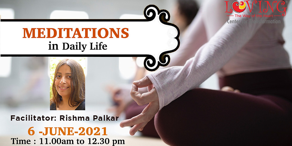 Meditations in Daily Life