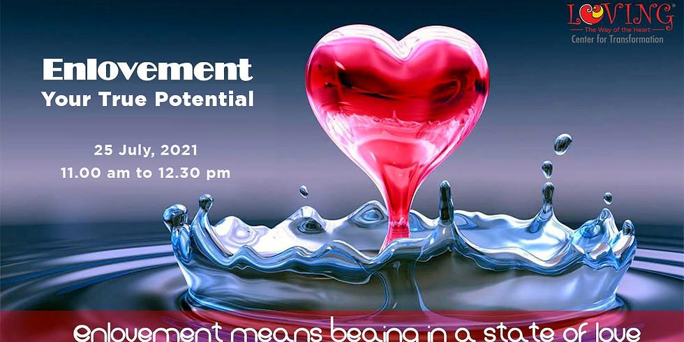 Enlovement : Your True Potential