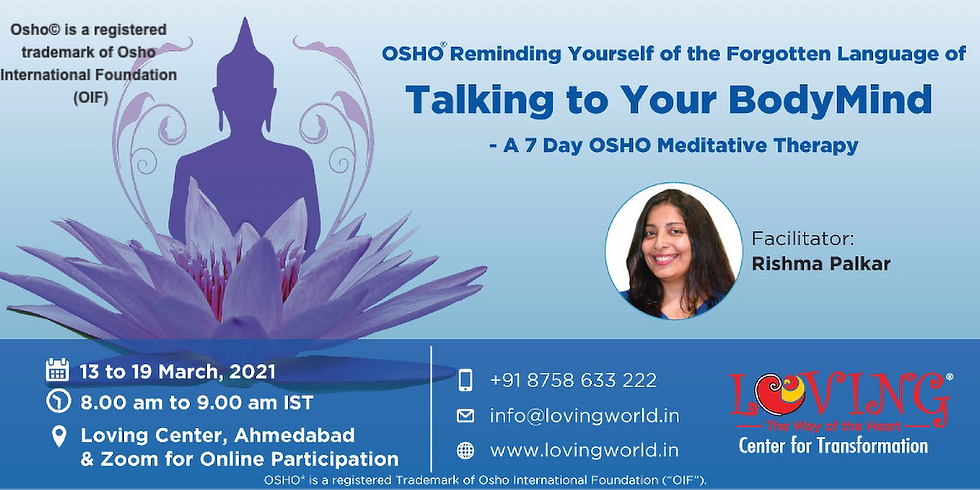 Free Info session of OSHO Reminding Yourself of the Forgotten Language of Talking to your BodyMind  (1)