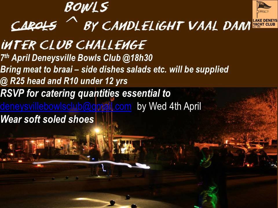 Calling all clubs to enter the Vaal Dam Bowling Challenge hosted by Deneysville Bowls Club