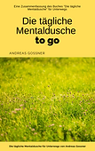 DIE_TÄGLICHE_MENTALDUSCHE_TO_GO_COVER.pn
