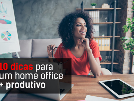 Home Office Produtivo em 10 passos