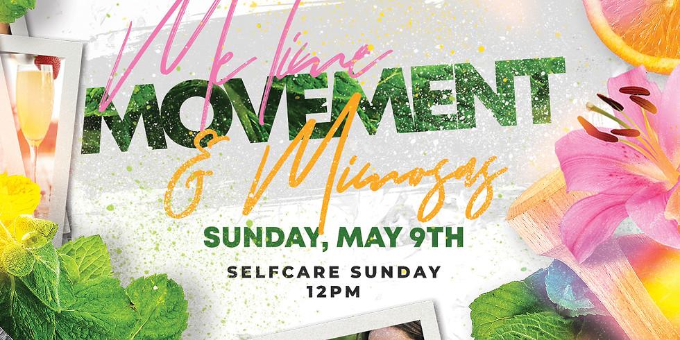 Me Time, Movement, & Mimosas