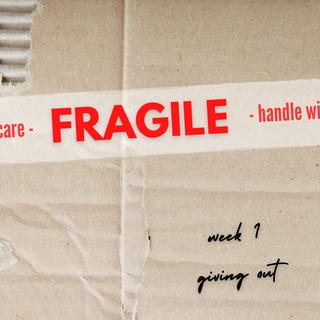 Fragile: Week 1