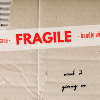 Fragile: Week 2