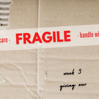 Fragile: Week 3