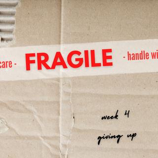 Fragile: Week 4