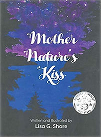 lisa g shore - mother natures kiss.jpg