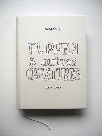 """""""Puppen & autres Créatures"""" - 2009-2017"""