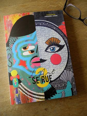 """""""L'Art se rue 3"""" - h'Artpon Editions - Paris(F) 2016"""
