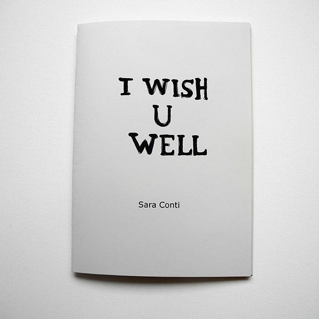 """I wish u well"""