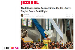 Jezebel The Muse Climate Justice Youth Summit Fashon Show article by E Shechet page 01