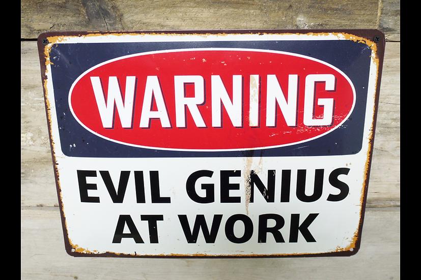 Sign - Evil Genius