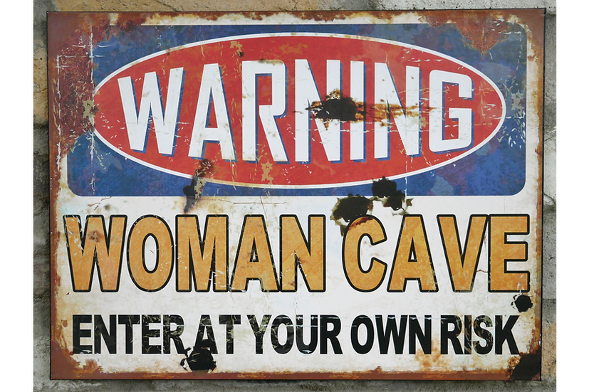 Sign (Woman Cave)