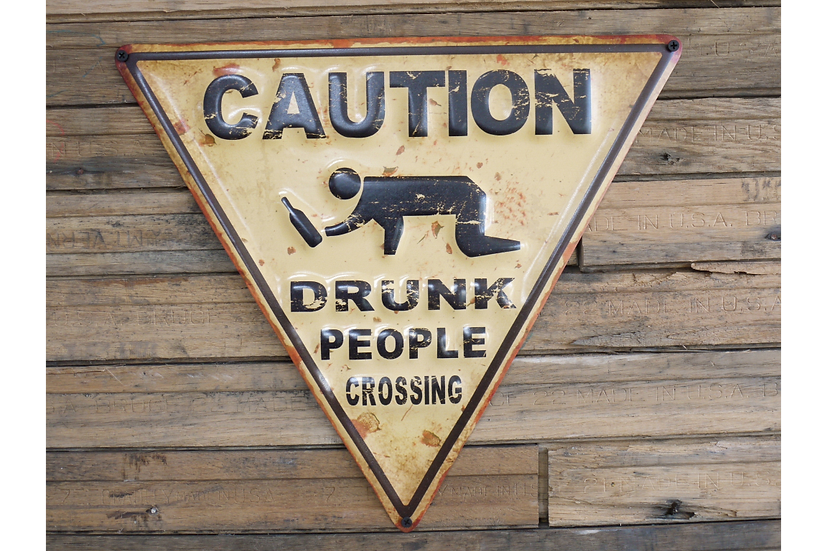 Sign - Drunk People