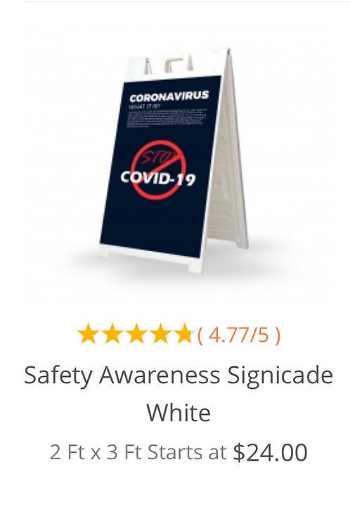 Safety Awareness Signicade White