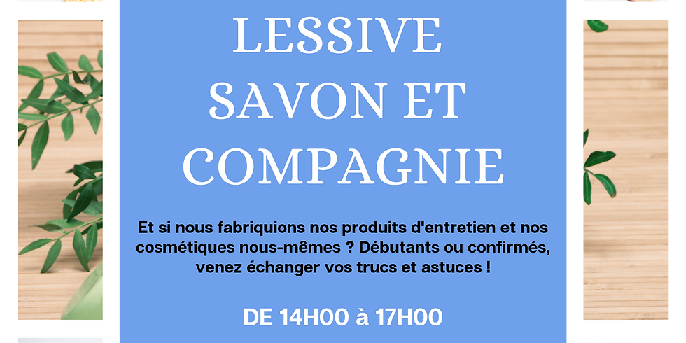 Lessive, savon & compagnie !