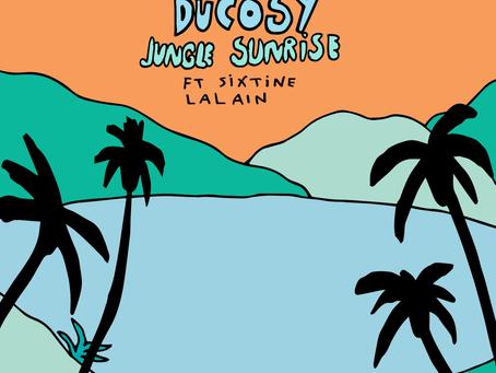 Ducosy - Jungle Sunrise (ft. Sixtine Lalain)