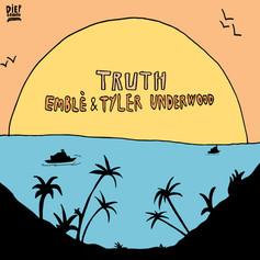 Emblè & Tyler Underwood - Truth.jpg