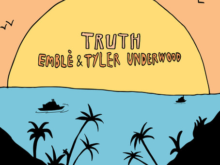 Emblè, Tyler Underwood - Truth