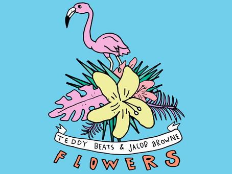 Teddy Beats, Jacob Browne - Flowers
