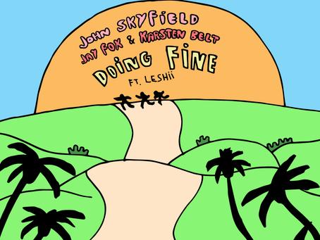 John Skyfield, Jay Fox, Karsten Belt - Doing Fine (ft. Leshii)
