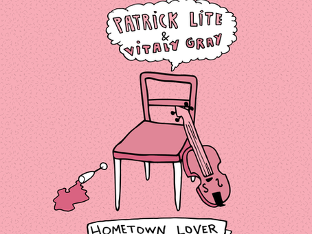 Patrick Lite, Vitaly Gray - Hometown Lover