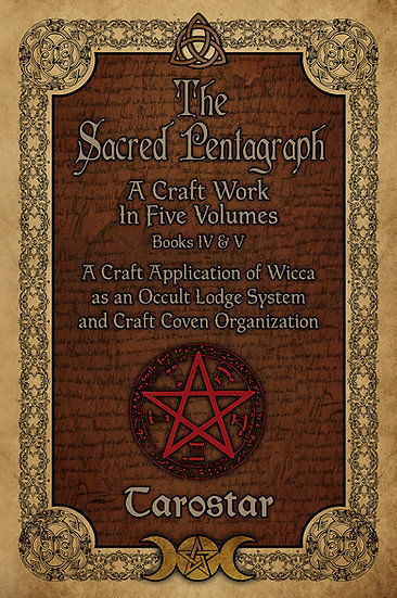 The Sacred Pentagraph: Books IV & V